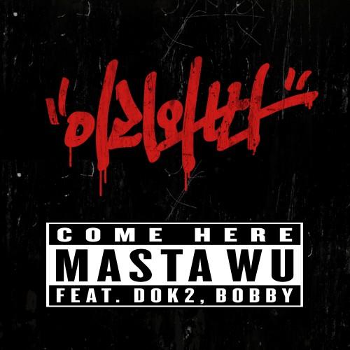 [SINGIEL] Masta Wu - Come Here