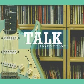 [SINGIEL] Mayson the Soul - Talk