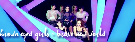 Brown Eyed Girls - Brave New World