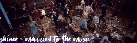 SHINee - Married to the Music