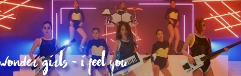Wonder Girls - I Feel You